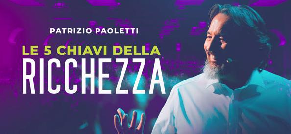 Patrizio Paoletti: Le 5 chiavi della Ricchezza | 24-27 Settembre 2020