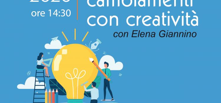 Affrontare i cambiamenti con creatività| WEBINAR
