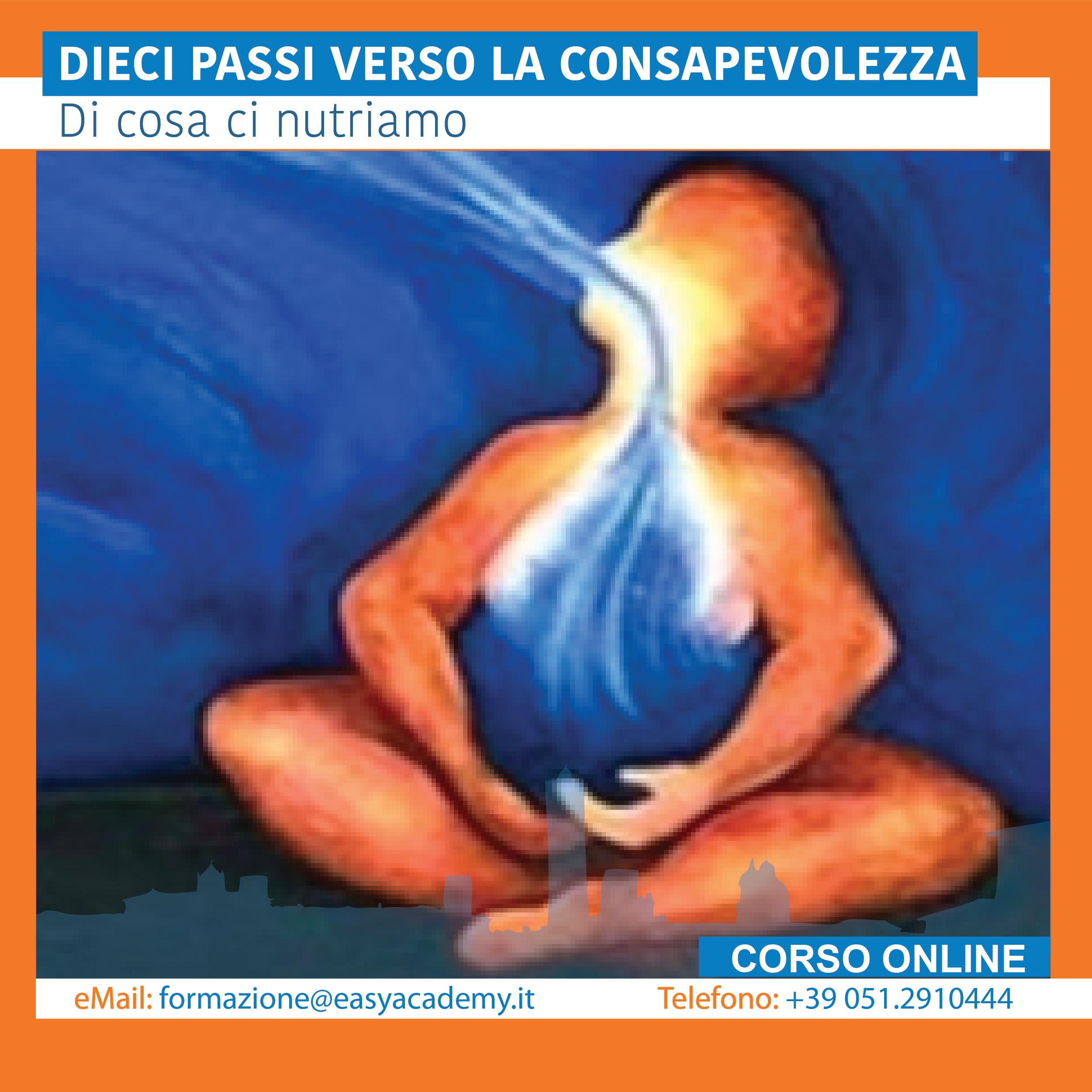 Maura Luperto: DIECI PASSI VERSO LA CONSAPEVOLEZZA – DECIMA LEZIONE