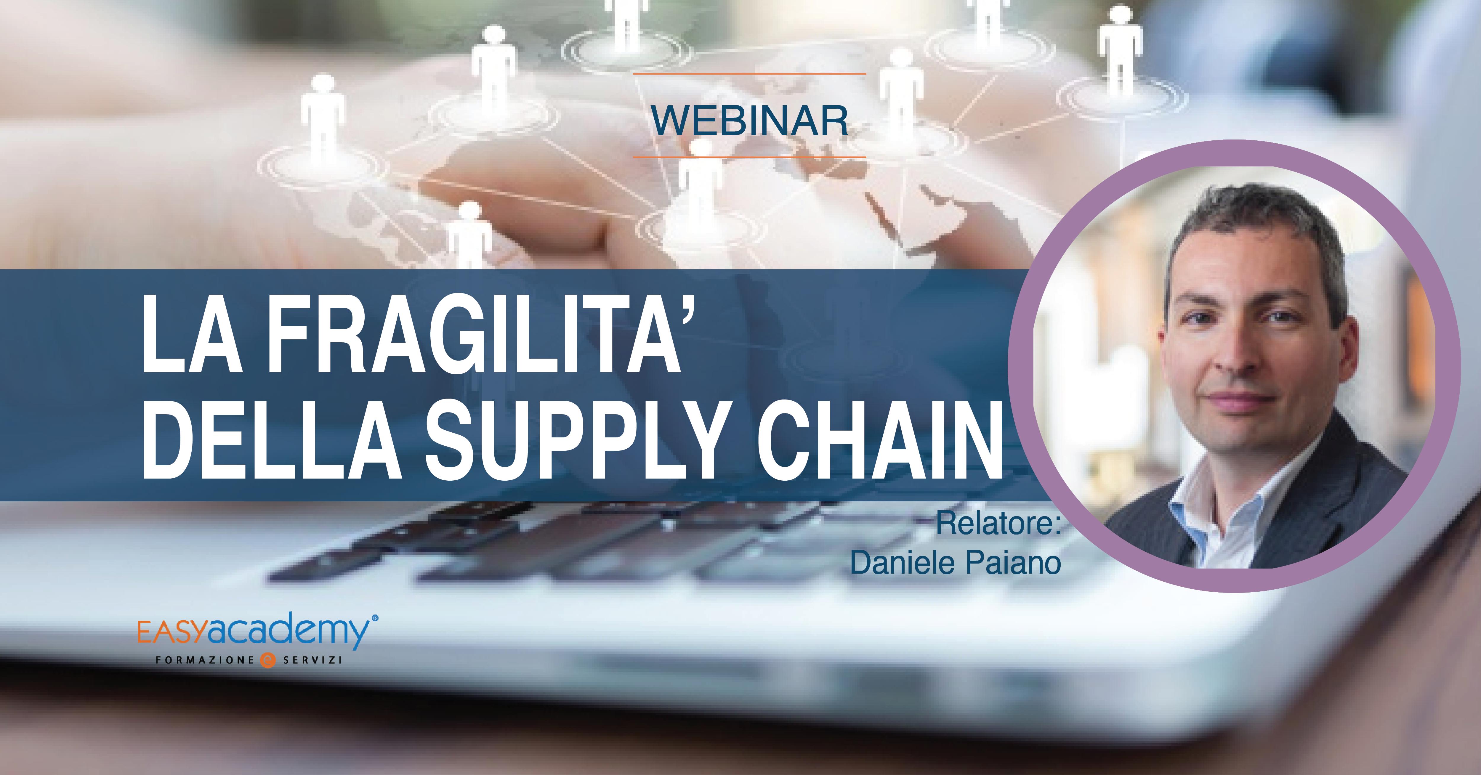 WEBINAR - La fragilità della supply chain