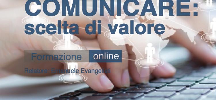 Comunicare: scelta di valore | WEBINAR