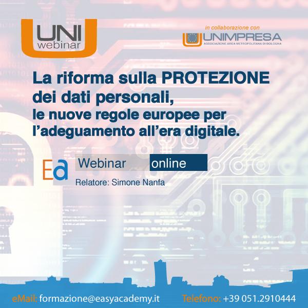 Webinar| La riforma sulla protezione dei dati personali, le nuove regole europee per l'adeguamento all'era digitale
